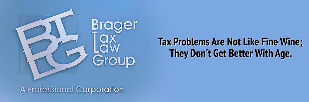 Tax Problems Are not Like Fina Wine; They Don't Get Better With Age.